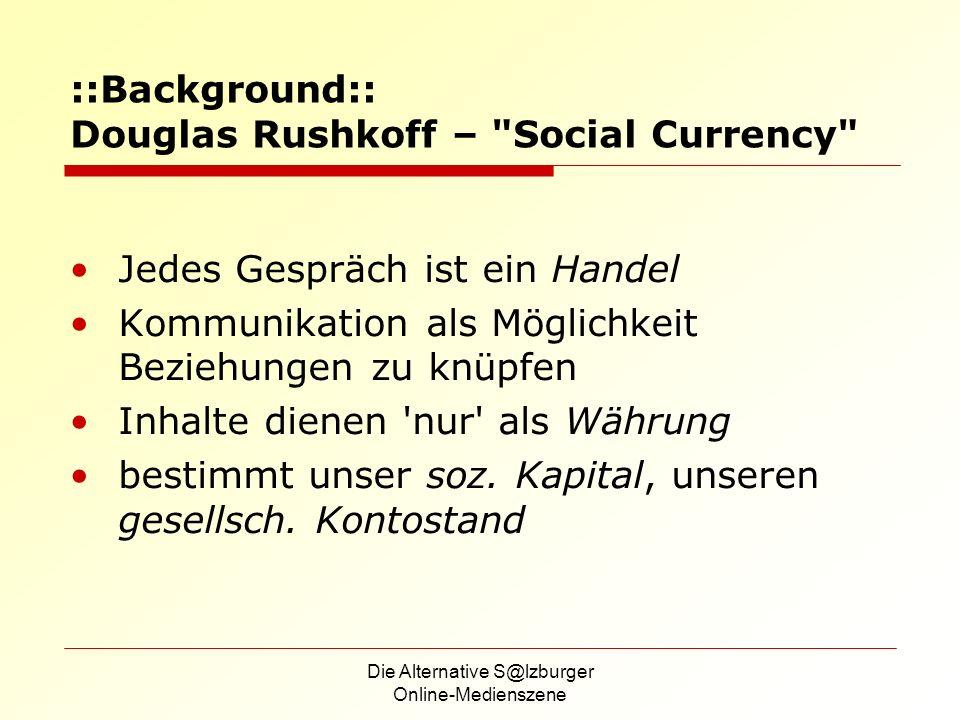 Die Alternative S@lzburger Online-Medienszene ::Background:: Douglas Rushkoff –