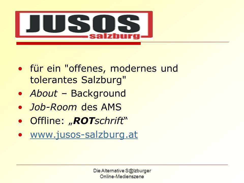 Die Alternative S@lzburger Online-Medienszene Verein Freier Rundfunk Salzburg Medium der Zivilgesellschaft Container-Radio Online-Spezifisches: Webcam & Streaming Neues Webkostüm 2004 www.radiofabrik.at