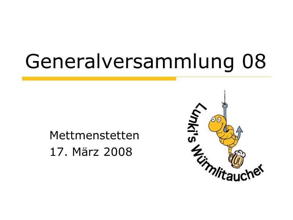 Generalversammlung 08 Mettmenstetten 17. März 2008