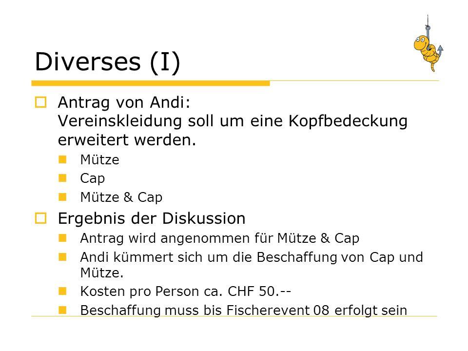 Diverses (I) Antrag von Andi: Vereinskleidung soll um eine Kopfbedeckung erweitert werden.
