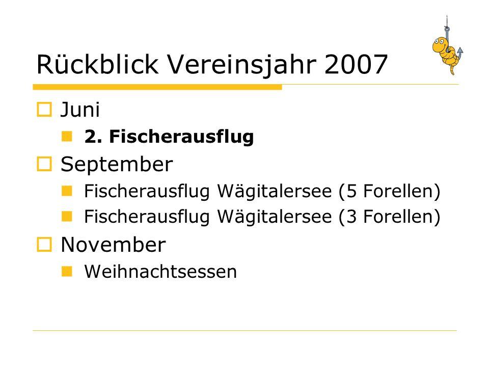 Rückblick Vereinsjahr 2007 Juni 2.