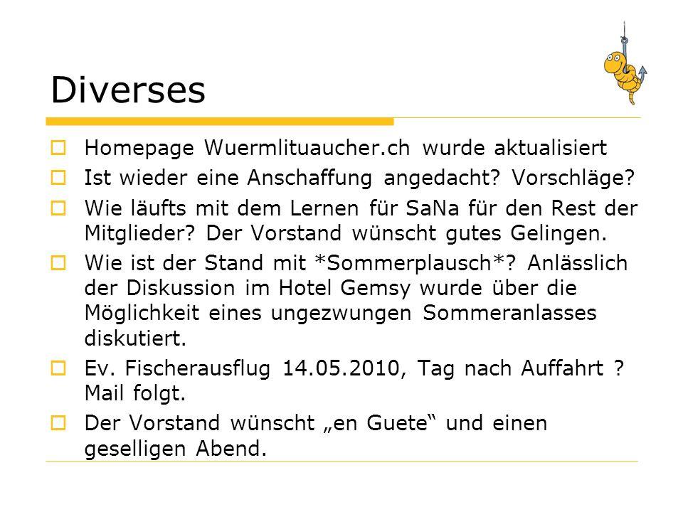 Diverses Homepage Wuermlituaucher.ch wurde aktualisiert Ist wieder eine Anschaffung angedacht.