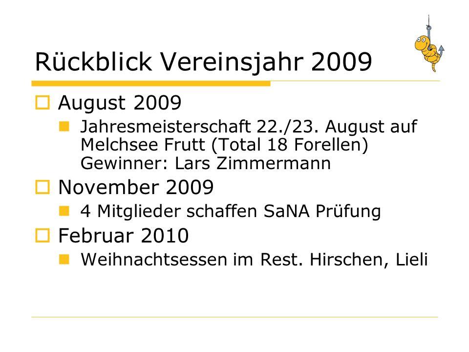 Rückblick Vereinsjahr 2009 August 2009 Jahresmeisterschaft 22./23.