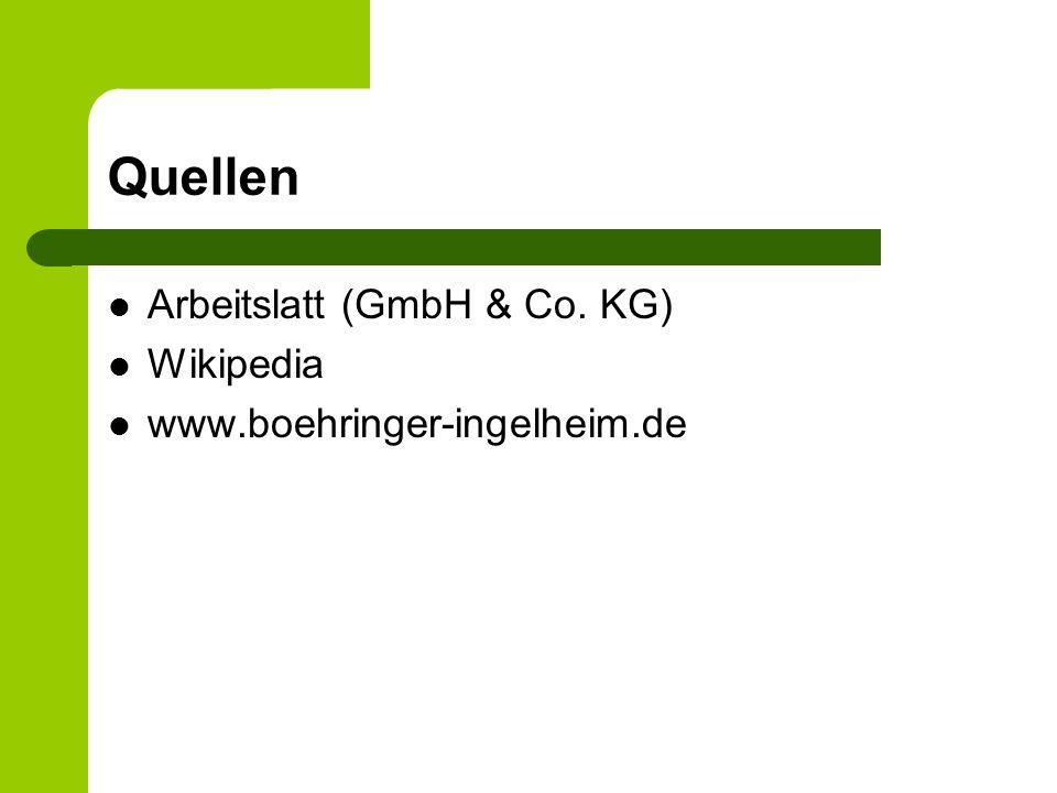 Quellen Arbeitslatt (GmbH & Co. KG) Wikipedia www.boehringer-ingelheim.de