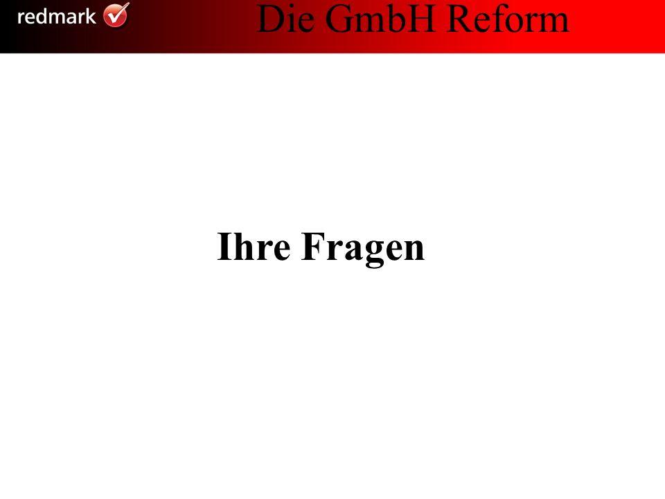 Ihre Fragen Die GmbH Reform