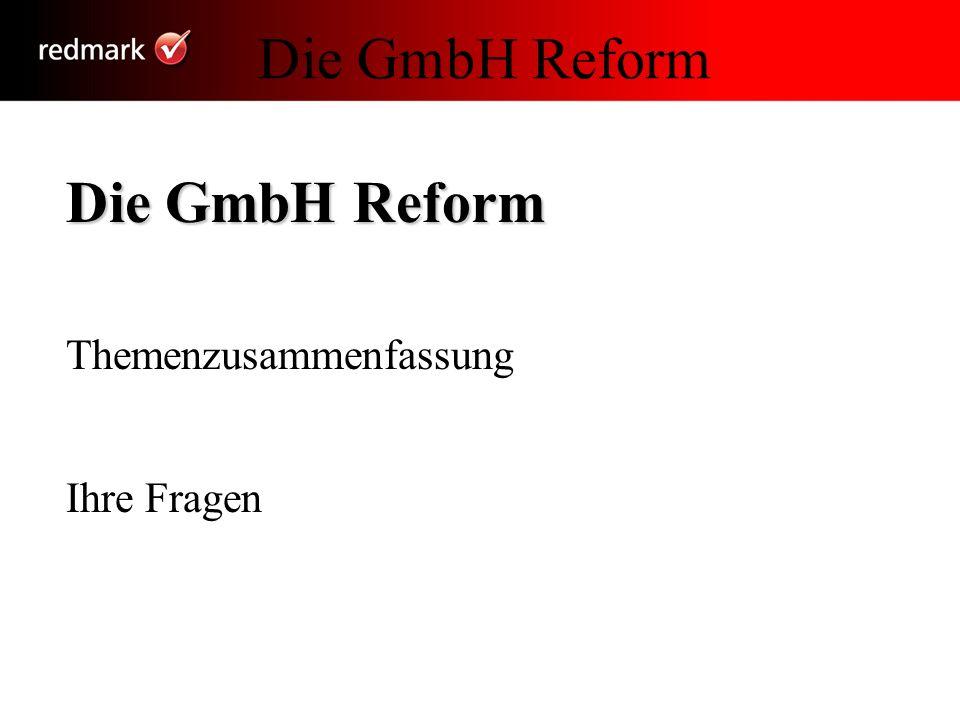 Die GmbH Reform Themenzusammenfassung Ihre Fragen