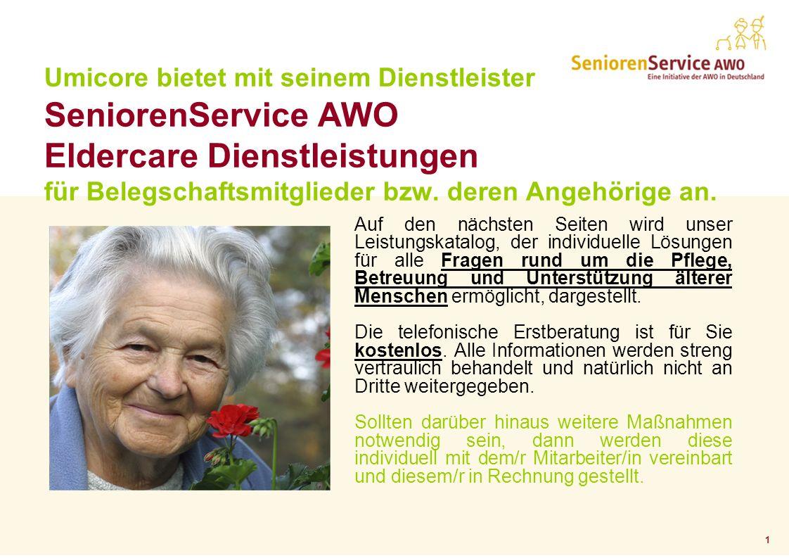 1 Auf den nächsten Seiten wird unser Leistungskatalog, der individuelle Lösungen für alle Fragen rund um die Pflege, Betreuung und Unterstützung älterer Menschen ermöglicht, dargestellt.