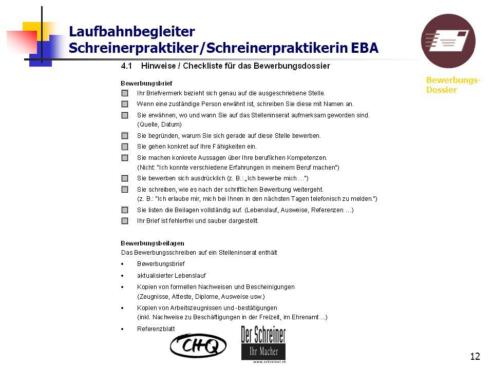 Laufbahnbegleiter Schreinerpraktiker/Schreinerpraktikerin EBA 12 Bewerbungs- Dossier