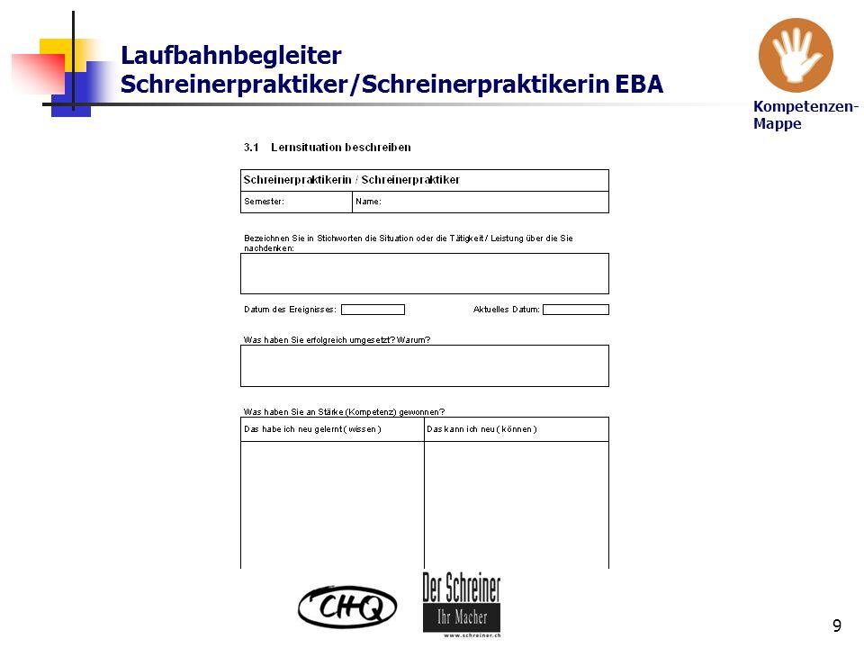 Laufbahnbegleiter Schreinerpraktiker/Schreinerpraktikerin EBA 9 Kompetenzen- Mappe