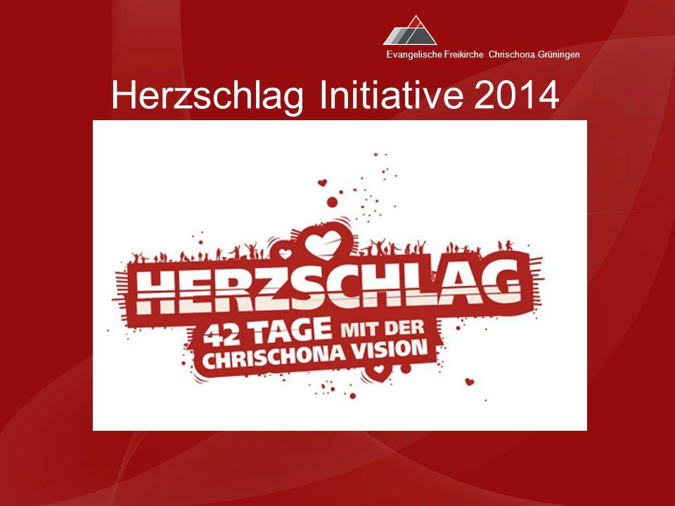 Evangelische Freikirche Chrischona Grüningen Herzschlag Initiative 2014