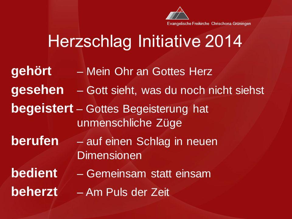Evangelische Freikirche Chrischona Grüningen Herzschlag Initiative 2014 Als Fastenzeit vor Gott !.