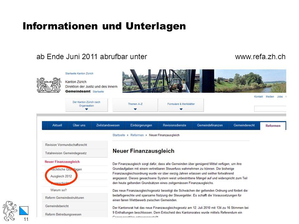 11 / 12 Informationen und Unterlagen 11 ab Ende Juni 2011 abrufbar unter www.refa.zh.ch