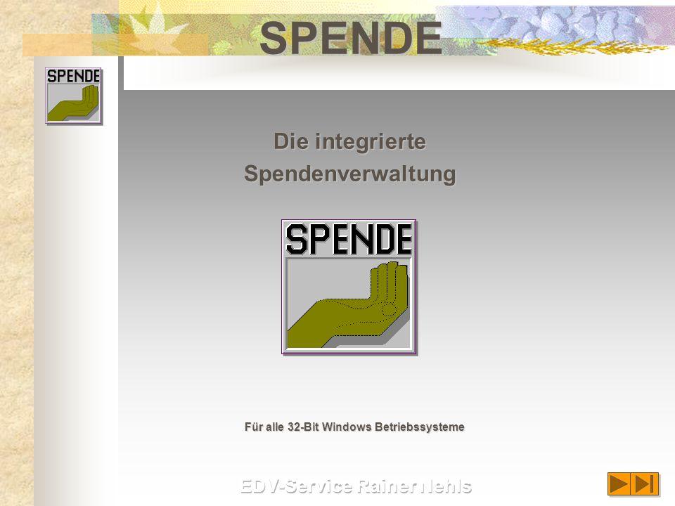 SPENDE Die integrierte Spendenverwaltung Für alle 32-Bit Windows Betriebssysteme
