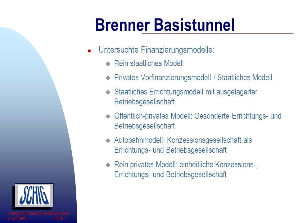 n Untersuchte Finanzierungsmodelle: u Rein staatliches Modell u Privates Vorfinanzierungsmodell / Staatliches Modell u Staatliches Errichtungsmodell m