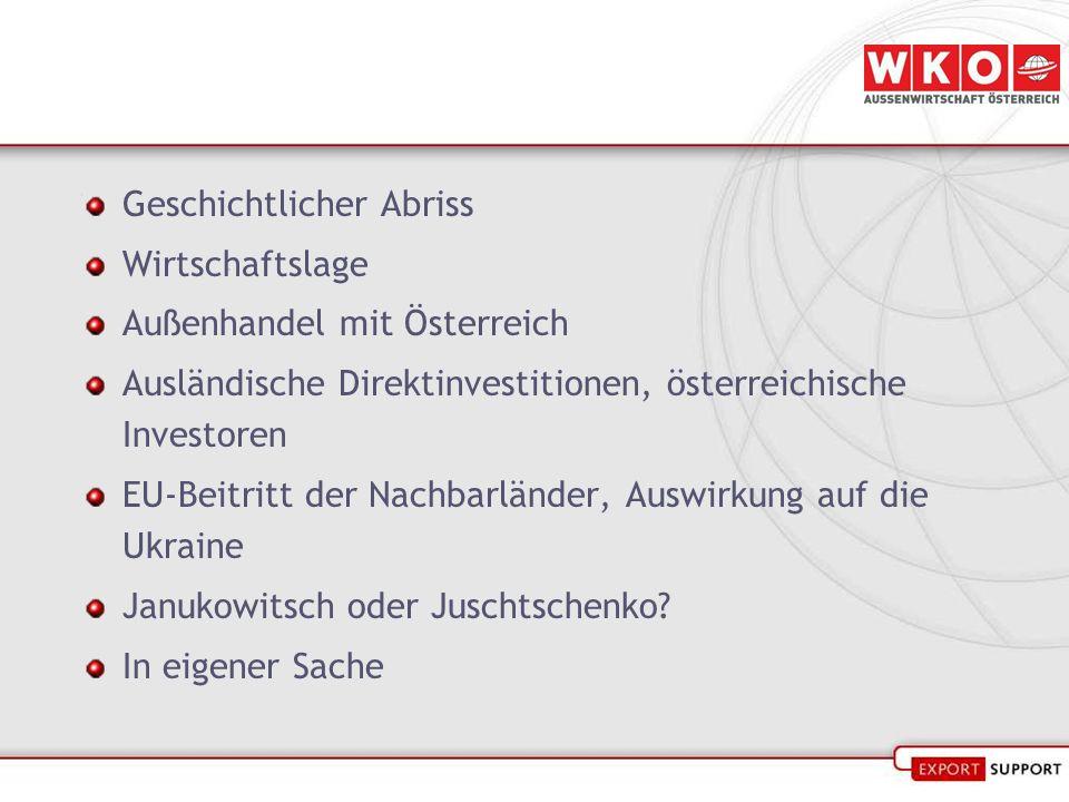 Geschichtlicher Abriss Wirtschaftslage Außenhandel mit Österreich Ausländische Direktinvestitionen, österreichische Investoren EU-Beitritt der Nachbar