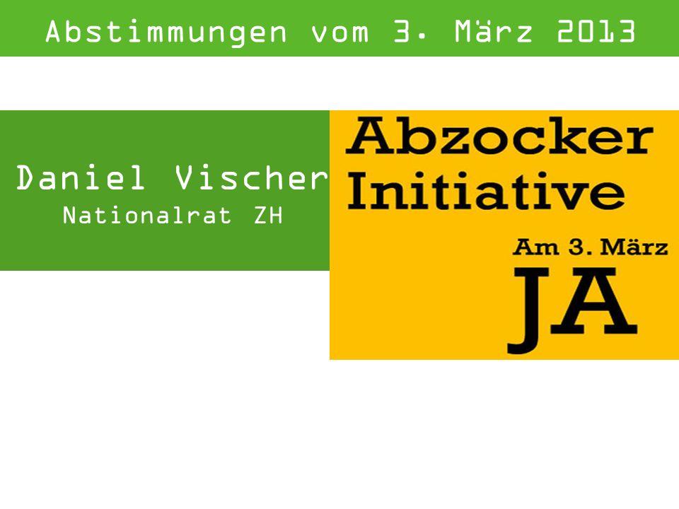 Daniel Vischer Nationalrat ZH Abstimmungen vom 3. März 2013