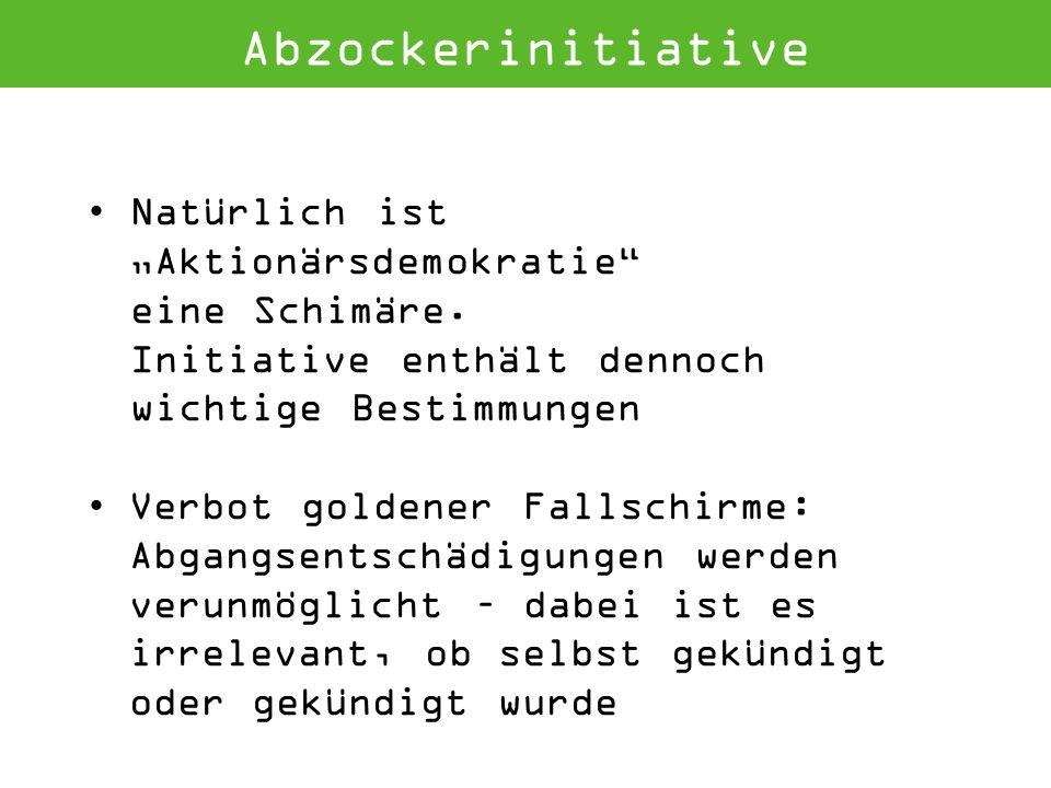 Abzockerinitiative Natürlich ist Aktionärsdemokratie eine Schimäre.