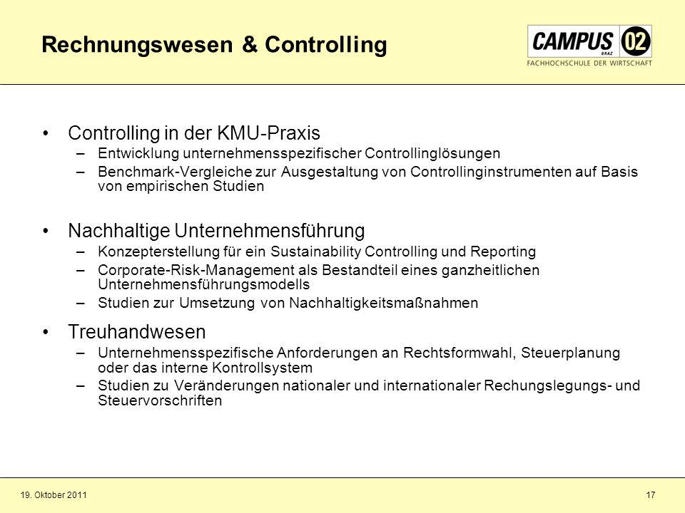 19. Oktober 201117 Rechnungswesen & Controlling Controlling in der KMU-Praxis –Entwicklung unternehmensspezifischer Controllinglösungen –Benchmark-Ver