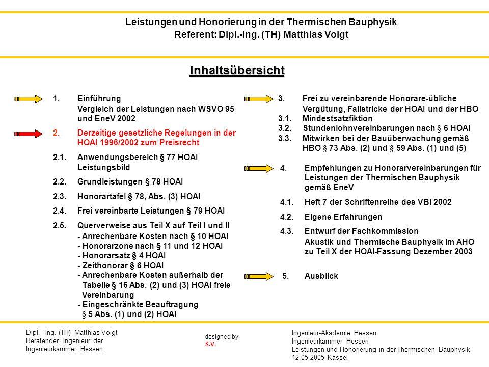 designed by S.V.2. Derzeitige gesetzliche Regelungen in der HOAI 1996/2002 zum Preisrecht 2.1.