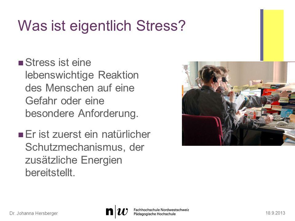Dr.Johanna Hersberger Was ist eigentlich Stress.