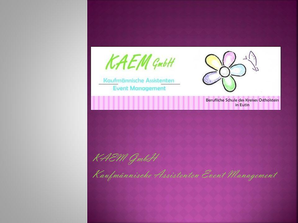 KAEM GmbH Kaufmännische Assistenten Event Management