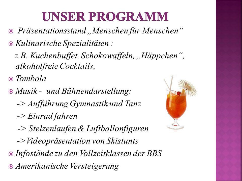 Präsentationsstand Menschen für Menschen Kulinarische Spezialitäten : z.B. Kuchenbuffet, Schokowaffeln, Häppchen, alkoholfreie Cocktails, Tombola Musi