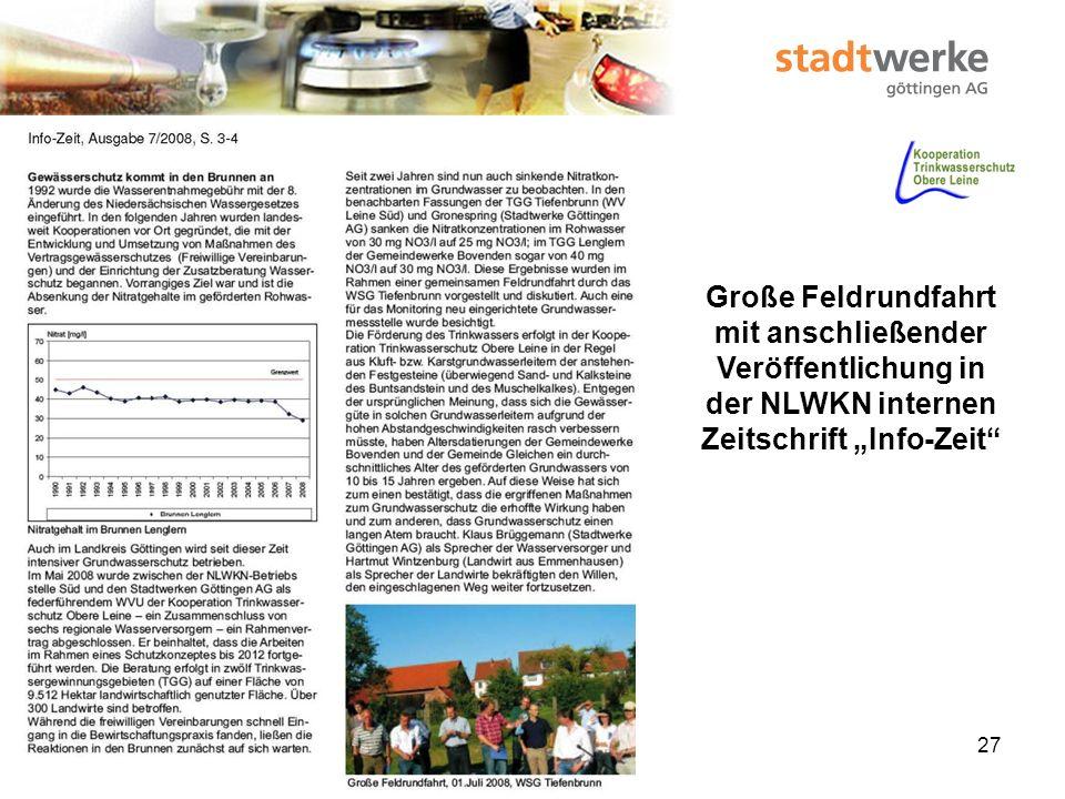 28 Kontrolle der Stadtwerke Göttingen AG als Zuwendungsempfänger durch das NLWKN (02.10.2008) und Kontrolle der Kontrolleure des NLWKN durch das Umweltministerium (MU) und das Finanzministerium (MF) (29.10.2008 / 01.12.2008)