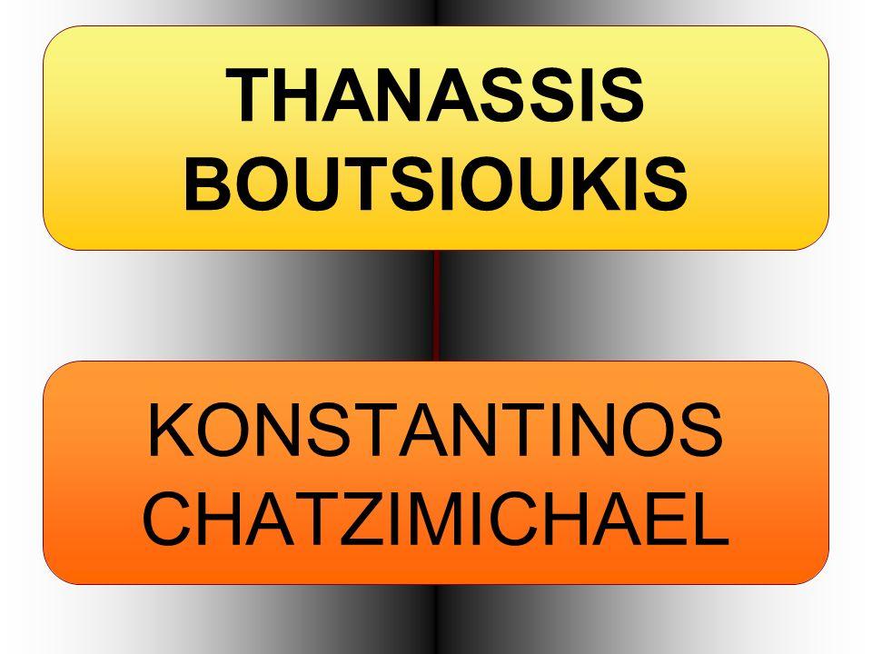 THANASSIS BOUTSIOUKIS KONSTANTINOS CHATZIMICHAEL