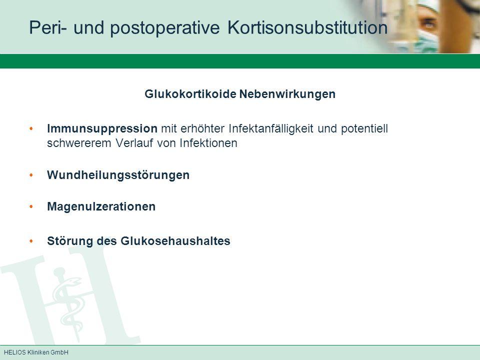 HELIOS Kliniken GmbH CHA-Standard zur Kortikoidsubstitution bei NNR-Insuffizienz Medikament: Hydrokortison i.v.