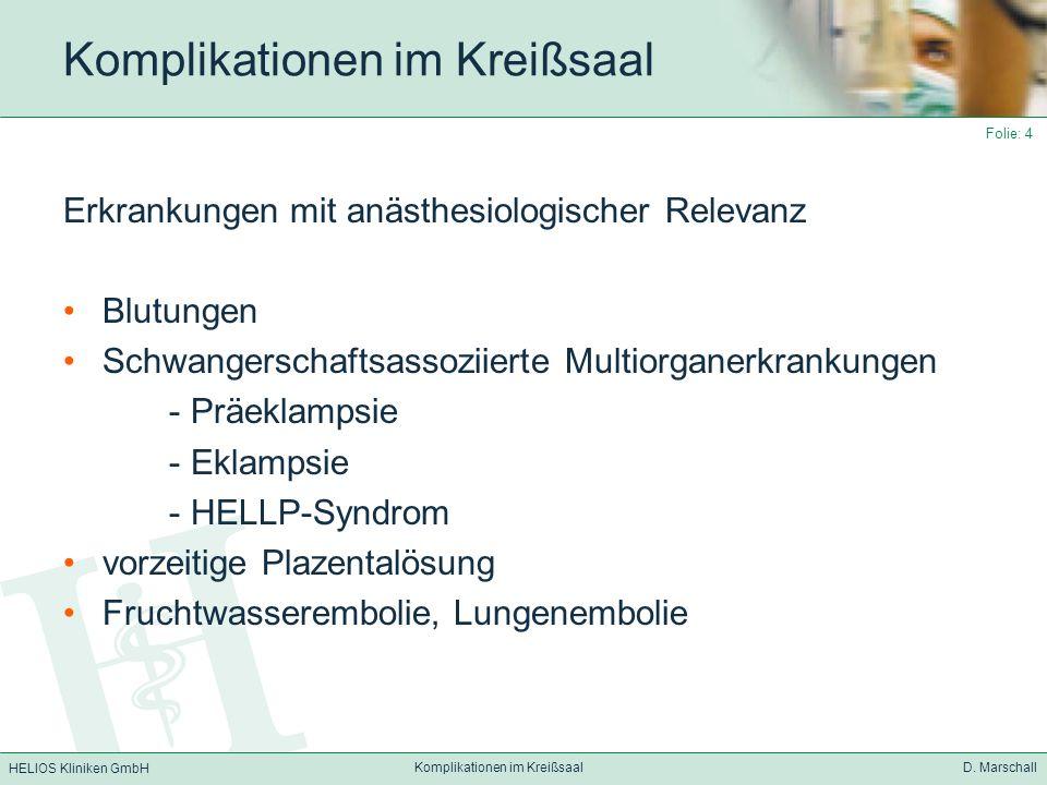 HELIOS Kliniken GmbH Komplikationen im Kreißsaal D.