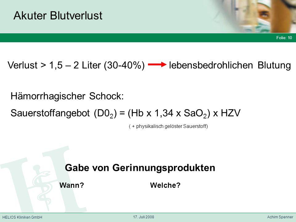 Folie: 10 HELIOS Kliniken GmbH Akuter Blutverlust Folie: 10 17.