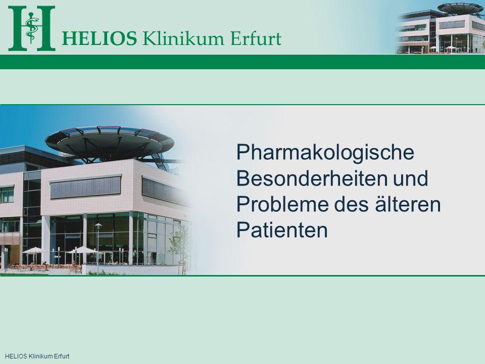 HELIOS Klinikum Erfurt Pharmakologische Besonderheiten und Probleme des älteren Patienten Besonderheiten der Opioide -Geringere Metabolisierung -Atemdepression als Spätkomplikation