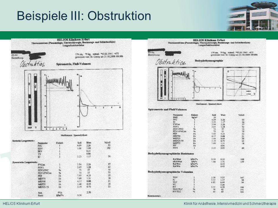 HELIOS Klinikum ErfurtKlinik für Anästhesie, Intensivmedizin und Schmerztherapie Beispiele III: Obstruktion