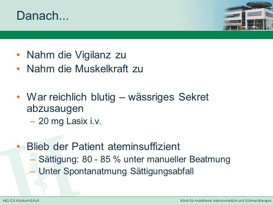 HELIOS Klinikum ErfurtKlinik für Anästhesie, Intensivmedizin und Schmerztherapie Danach...