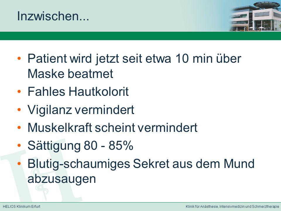 HELIOS Klinikum ErfurtKlinik für Anästhesie, Intensivmedizin und Schmerztherapie Inzwischen...