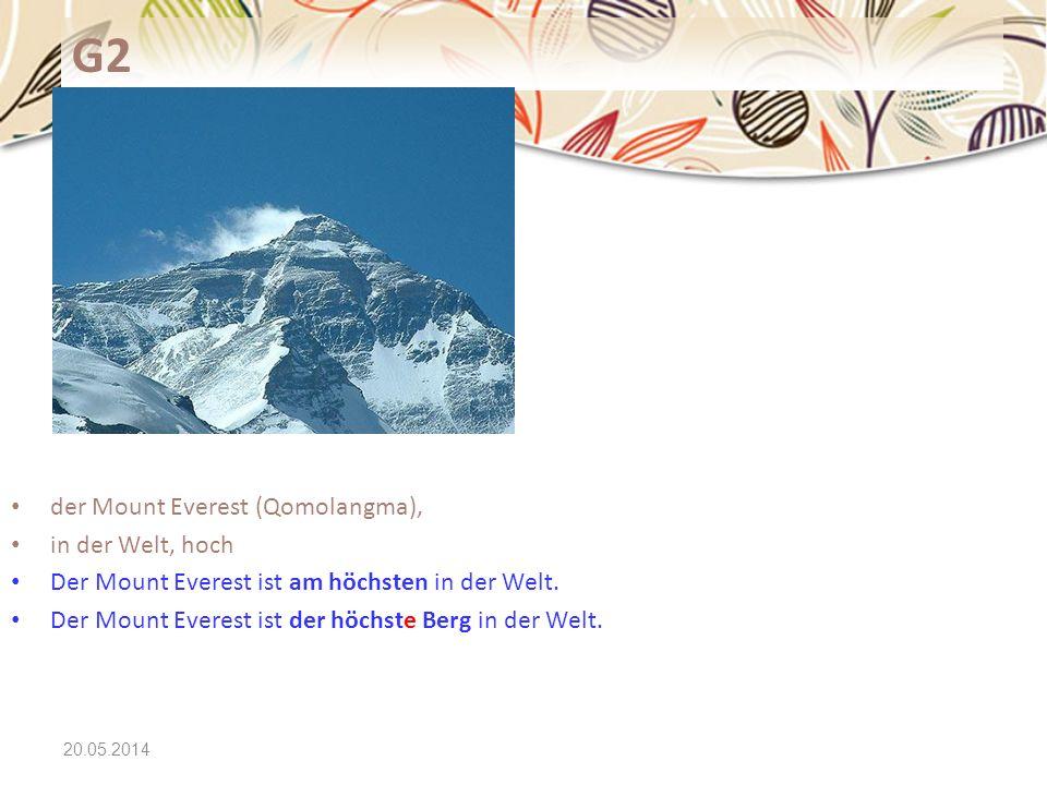 20.05.2014 G2 der Mount Everest (Qomolangma), in der Welt, hoch Der Mount Everest ist am höchsten in der Welt. Der Mount Everest ist der höchste Berg
