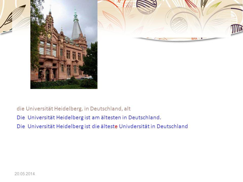 20.05.2014 die Universität Heidelberg, in Deutschland, alt Die Universität Heidelberg ist am ältesten in Deutschland. Die Universität Heidelberg ist d