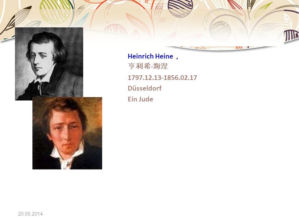 20.05.2014 Heinrich Heine · 1797.12.13-1856.02.17 Düsseldorf Ein Jude