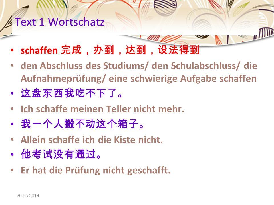 20.05.2014 Text 3 Wortschatz c.Beziehung (mit): Liebesbeziehung Claudia hat eine neue Beziehung.