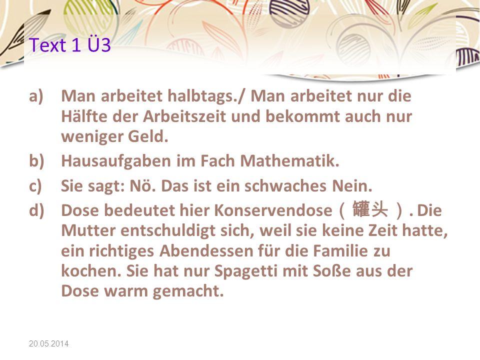 20.05.2014 Text 3 Wortschatz zu Wort kommen Der Moderator lässt Frau Dr.