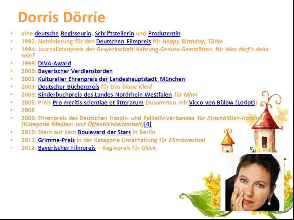 Dorris Dörrie eine deutsche Regisseurin, Schriftstellerin und Produzentin.deutscheRegisseurinSchriftstellerinProduzentin 1992: Nominierung für den Deu