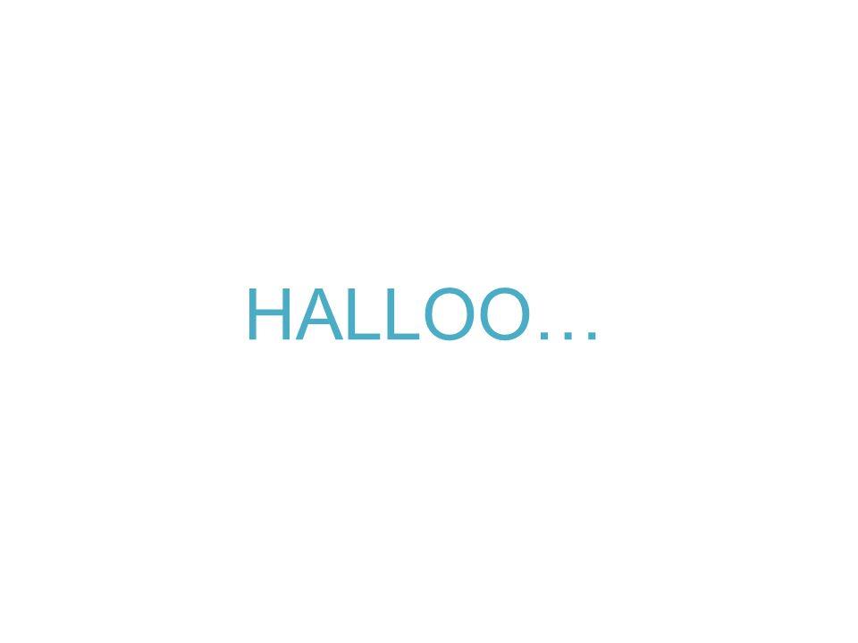 HALLOO…