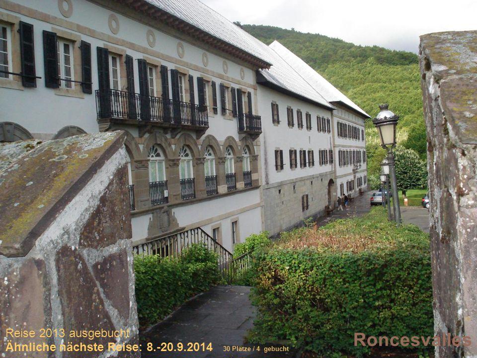 Sich selber Gutes tun – und gleichzeitig spenden Roncesvalles Reise 2013 ausgebucht Ähnliche nächste Reise: 8.-20.9.2014 30 Plätze / 4 gebucht