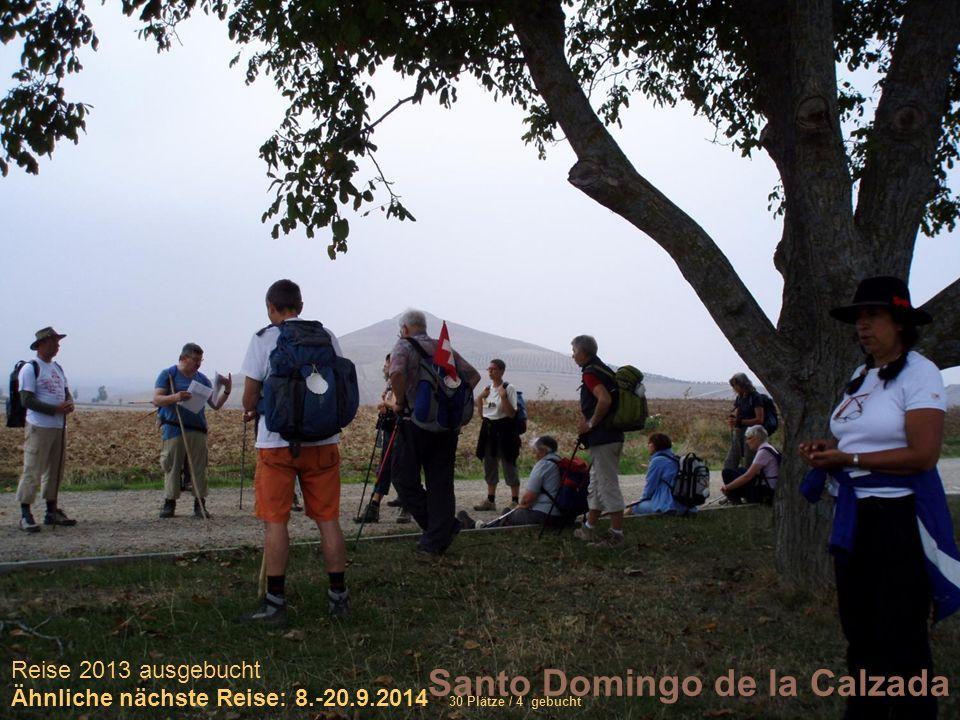 Sich selber Gutes tun – und gleichzeitig spenden Santo Domingo de la Calzada Reise 2013 ausgebucht Ähnliche nächste Reise: 8.-20.9.2014 30 Plätze / 4 gebucht