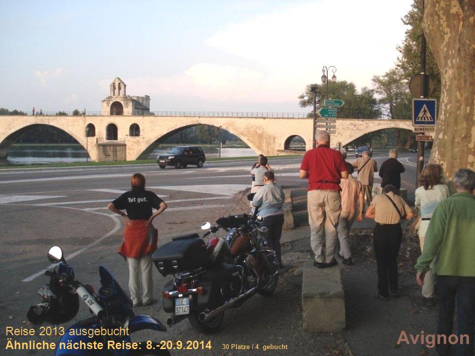 Sich selber Gutes tun – und gleichzeitig spenden Avignon Reise 2013 ausgebucht Ähnliche nächste Reise: 8.-20.9.2014 30 Plätze / 4 gebucht
