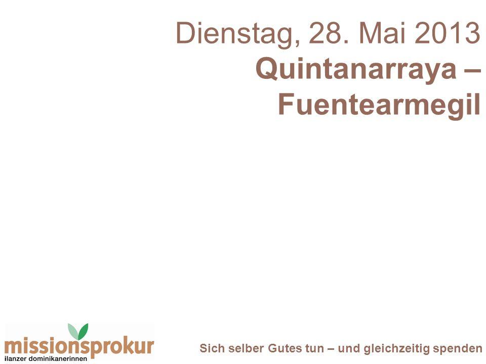 Dienstag, 28. Mai 2013 Quintanarraya – Fuentearmegil