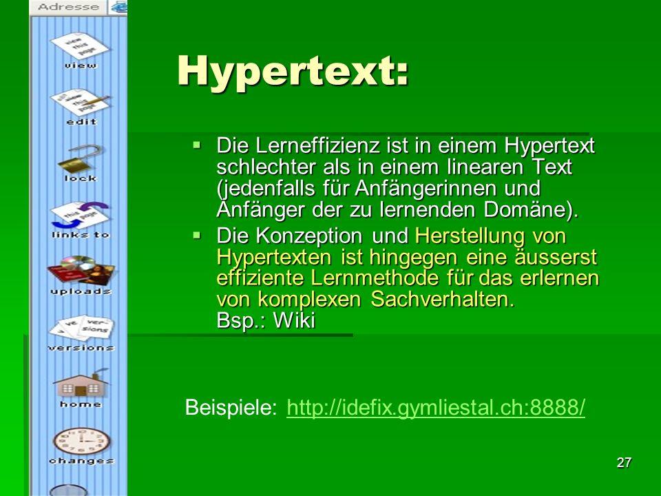 26 Weitere Strömungen: Hypertext (ca. 1990;Hypercard ab 1985) -> das Web (!) Hypertext (ca. 1990;Hypercard ab 1985) -> das Web (!) Content management