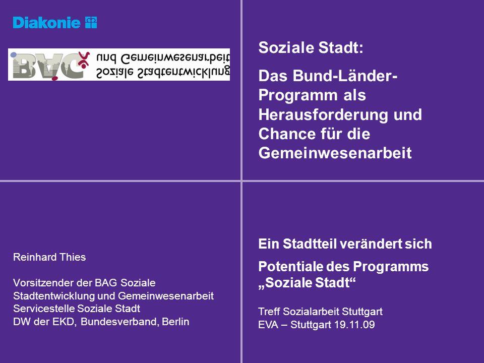 20.05.2014Reinhard Thies, DW EKD, Servicestell Soziale Stadt Bereiche der Soziale Stadt 1.