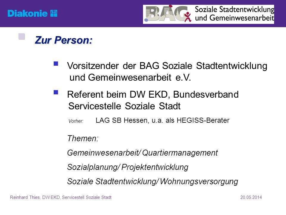 20.05.2014Reinhard Thies, DW EKD, Servicestell Soziale Stadt Sozialraumorientierung -Vom Fall zum Feld Gemeinwesenorient.