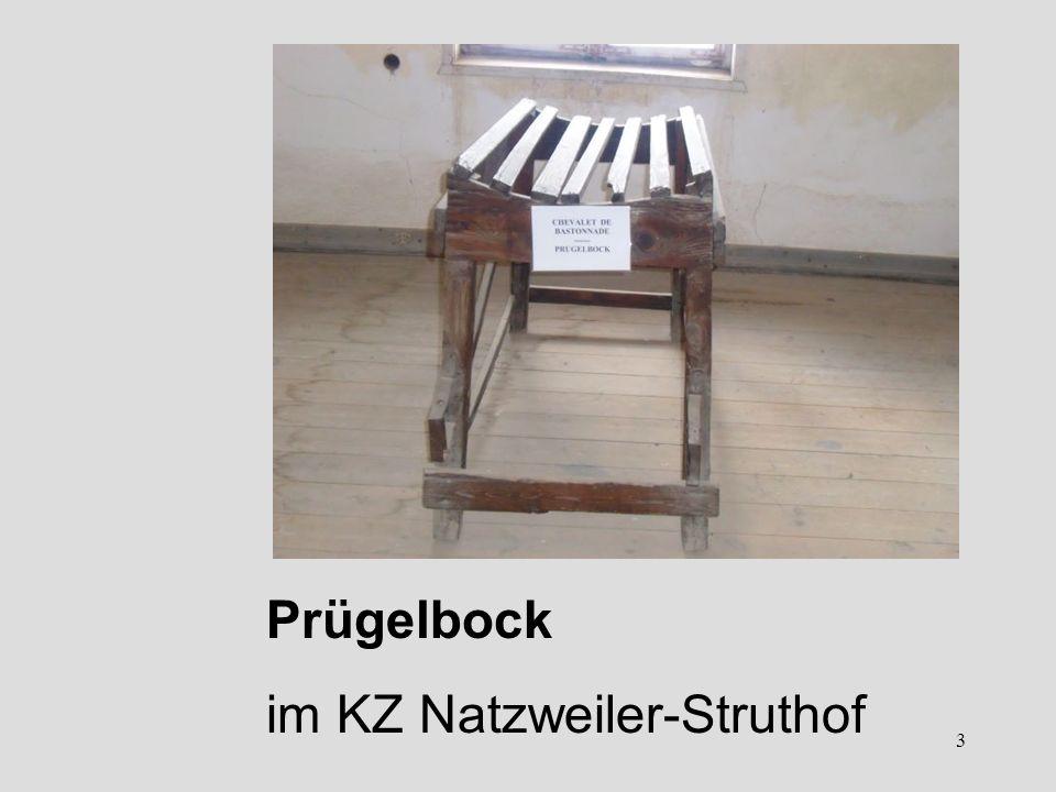 3 Prügelbock im KZ Natzweiler-Struthof
